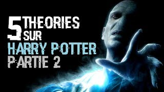 5 THEORIES SUR HARRY POTTER 2 (#45)