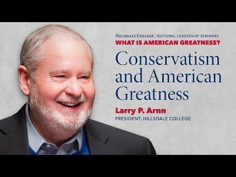 Conservatism and American Greatness