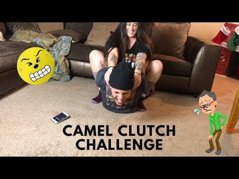 Camel Clutch Challenge Youtube