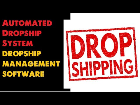 Automated Dropship System dropship management software