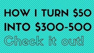 How I turn 50 dollars into 300-500 dollars - Bonafide Hustler on a recent outdoors pick