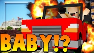 baby blows up a car who s your daddy minecraft modded edition