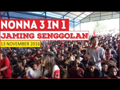 JAMING SENGGOLAN - NONNA 3IN1 (13 NOVEMBER 2016)