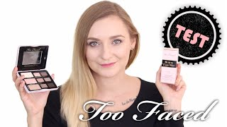 WIELKI TEST NA ŻYWO TOO FACED : BETTER THAN SEX, BORN THIS WAY, MELTED, BOUDOIR EYES