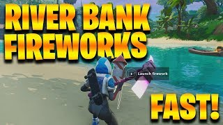 Fortnite: Launch FIREWORKS trouvé le long des emplacements RIVER BANK Fuite