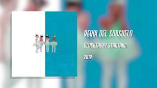 Blackthony Startano - Reina del subsuelo