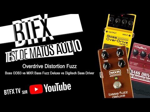 BTFX test Digitech bassdriver - MXR fuzzdeluxe - Boss ODB-3
