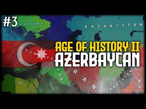 """ORTA ASYA SEFERİ!"" | AZERBAYCAN – Age of History II | BÖLÜM 3"