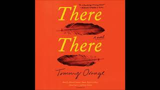 There There, by Tommy Orange Audiobook Excerpt