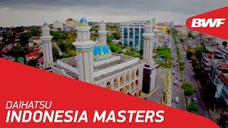 DAIHATSU Indonesia Masters 2018 | Promo | BWF 2018