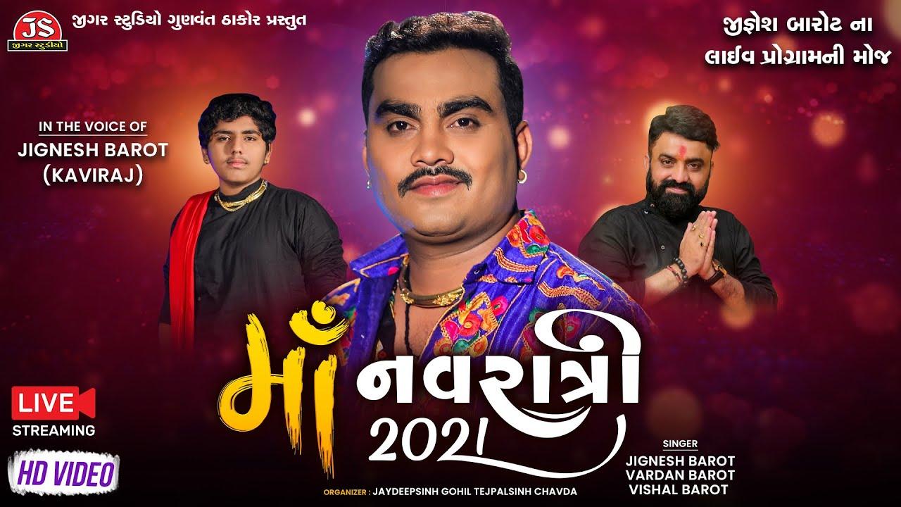 Jignesh Kaviraj Live Garba 2021 - Maa Navratri - Jigar Studio