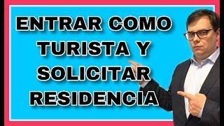 ❗Entrar a España como turista y solicitar autorización de residencia ✅