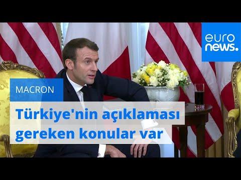 Macron: Türkiye'nin iki konuya açıklık getirmesi gerekiyor