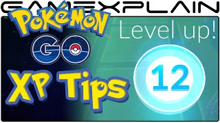 Pokémon Go Tips - How to Quickly Gain XP & Level Up