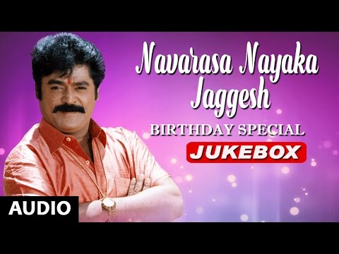 Jaggesh Hit Songs | Navarasa Nayaka Jaggesh | Birthday Special | Kannada Old Hit Songs