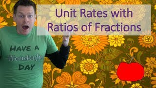 Unit Rate with Raтios of Fractions: Eureka Math Help
