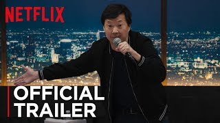 Ken Jeong: You Complete Me, Ho | Official Trailer [HD] | Netflix
