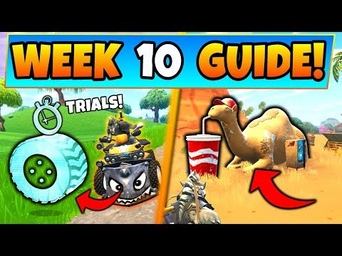 Fortnite WEEK 10 CHALLENGES GUIDE! - VEHICLE TIMED TRIALS & Camel Location (Battle Royale Season 6)