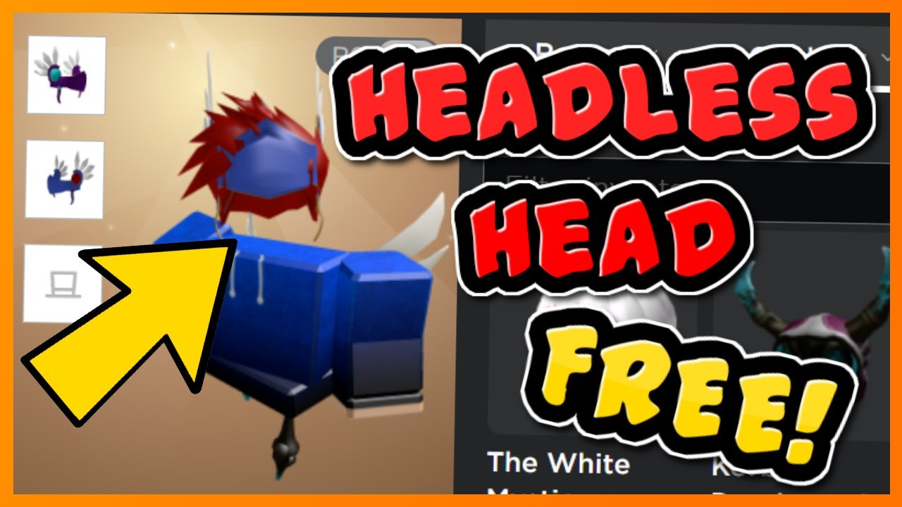 How To Get The Headless Head In Roblox 2018