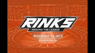 RINKS AROUND THE LEAGUE | Rogers Place
