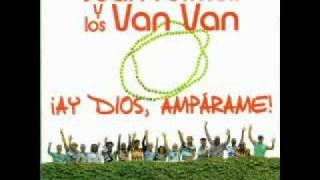 ¡Ay Dios, Ampárame! (Soy Todo)                    Van Van