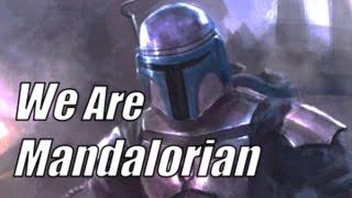 We Are Mandalorian