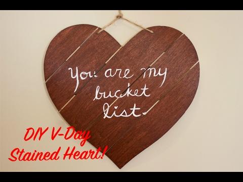 How To DIY Valentine's Day Wood Stained Heart