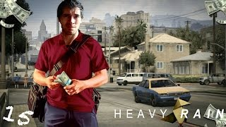 GTA V MADAFAKA!! | Heavy Rain (15) - JuegaGerman