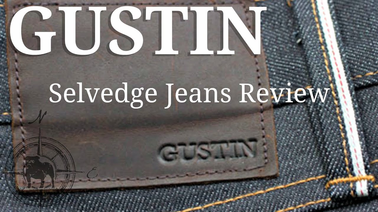 men/man big selection discount up to 60% Gustin Selvedge Denim Review