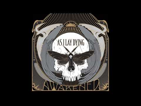 AS I LAY DYING  ( AWAKENED  2012 )