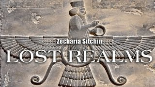 Lost Realms - Zecharia Sitchin - FREE MOVIE