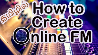How to Create Online Radio Stations Free [Tamil] screenshot 4