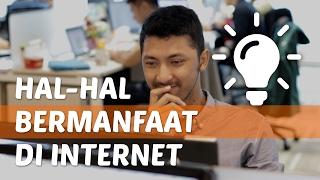 Hal-hal Paling Bermanfaat yang Bisa Dilakukan di Internet