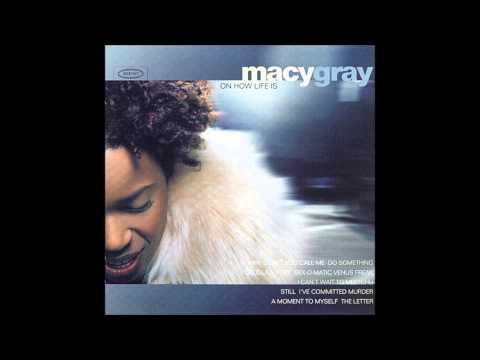 Macy Gray -