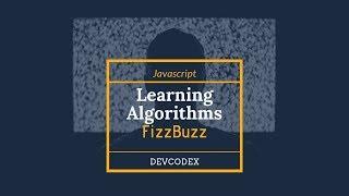 FizzBuzz | Learning Algorithms with Javascript