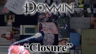 Dommin - Closure