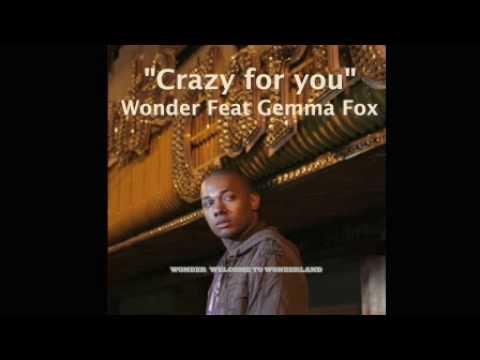 Wonder feat Gemma Fox - Crazy for you