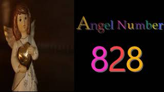 828 angel number meanings symbolism