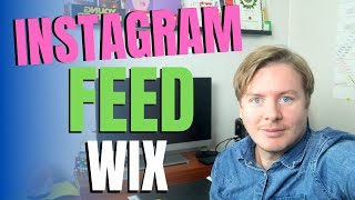 How To Add Instagram Feed To Wix Website