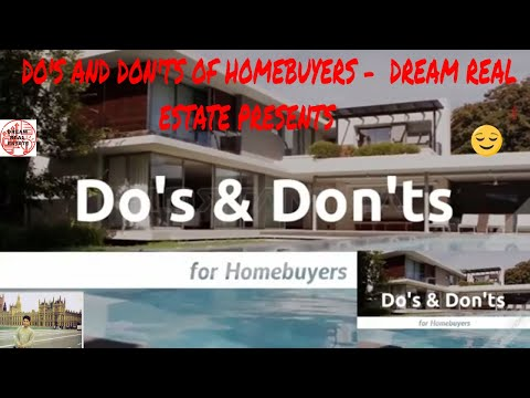 do's-and-don'ts-of-homebuyers---dream-real-estate-presents