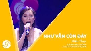 Hiền Thục - Như Vẫn Còn Đây | Live concert Lệ Quyên - Tuấn Hưng | Đông Đô Channel