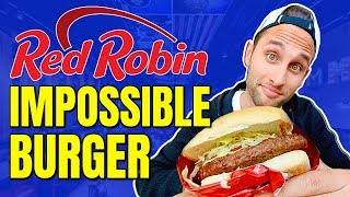 Red Robin Goes Vegan with the Impossible Burger / Vegan at Red Robin