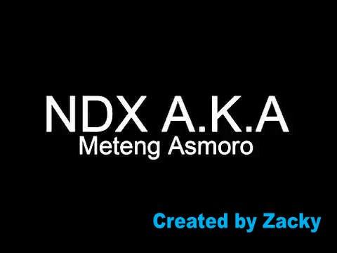 NDX AKA - Meteng Asmoro (Chord Lirik)