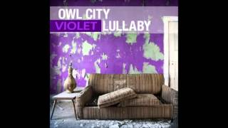 Violet Lullaby - Owl City Mashup