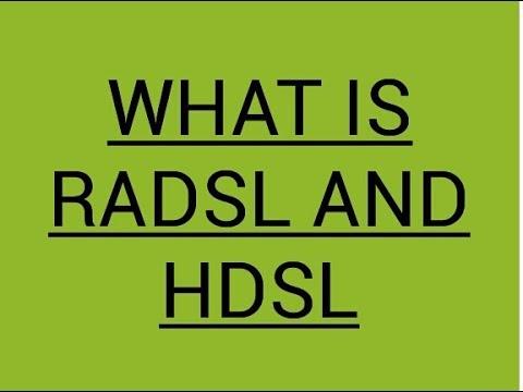 High Bit Rate Digital Subscriber LineHDSL