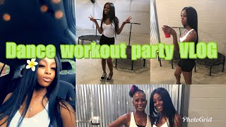 Dance Workout Party VLOG