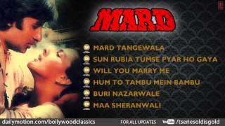Mard Movie Full Song | Amitabh Bachchan, Amrita Singh | Jukebox