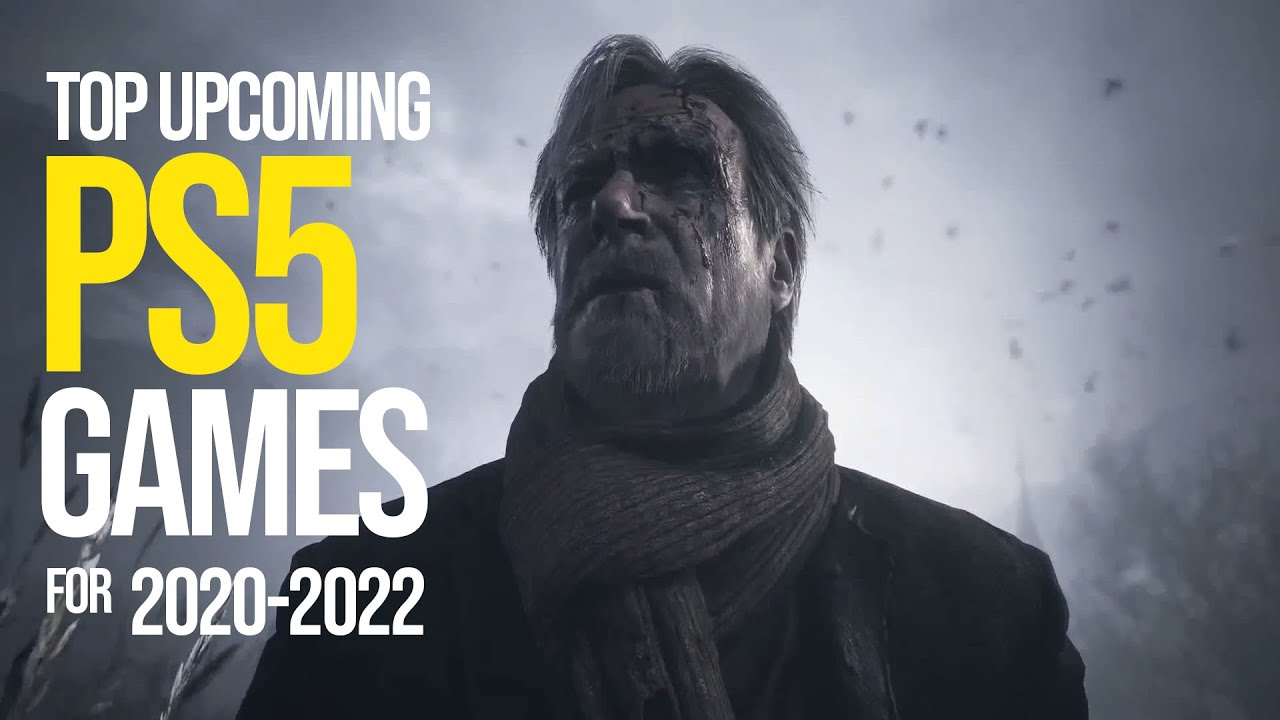 Top Upcoming PS5 Games 2020-2022