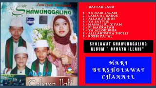 Download Video Sholawat Sawunggaling Vol 3 | Sholawat Ki Sawunggaling Full Album CAHAYA ILAHI MP3 3GP MP4