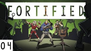 Fortified Gameplay - #04 - This Game is Hard! - Let